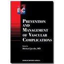 Prevention and management of vascular complications