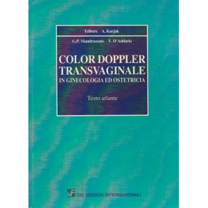 Color doppler transvaginale in ginecologia ed ostetricia. Testo atlante