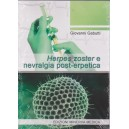 Herpes zoster e nevralgia post-erpetica