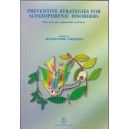 Preventive strategies schizophrenic disorders. Basic principles, opportunities and limits.