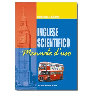 Inglese scientifico. Manuale d'uso.